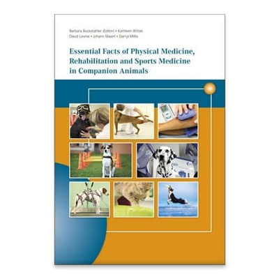 Book Essential Facts of Physical Medicine, Rehabilitation and Sports Medicine in Companion Animals