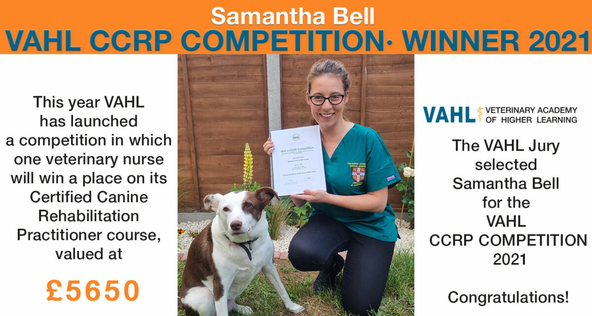 Veterinary Academy of Higher Learning announces the winner of the VAHL CCRP COMPETITION 2021 - Samantha Bell